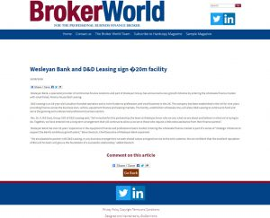 Broker World - - Wesleyan Bank and D&D Leasing sign 20m facility
